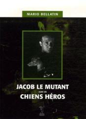 Jacob le mutant - Couverture - Format classique