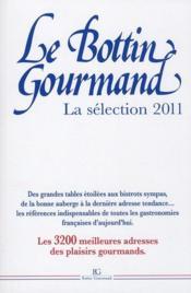Bottin gourmand ; la sélection 2011 - Couverture - Format classique