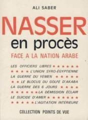 Nasser en proces face a la nation arabe - Couverture - Format classique
