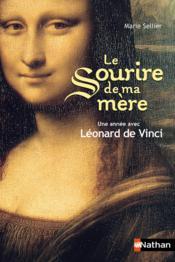 Le sourire de ma mère ; une année avec Léonard de Vinci - Couverture - Format classique