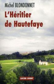 L'héritier de Hautefaye - Couverture - Format classique