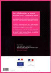 La croisiere dans le monde ; marchés, acteurs, tendances et enjeux - 4ème de couverture - Format classique