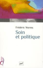 Soin et politique - Couverture - Format classique