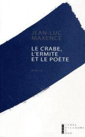 Le crabe, l'ermite et le poete - Couverture - Format classique