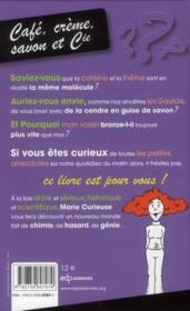 Café, crème, savon et cie ; la petite chimie du matin de Marie Curieuse - 4ème de couverture - Format classique
