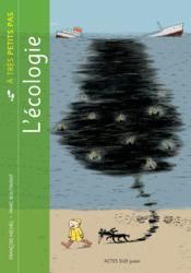 A TRES PETITS PAS ; l'écologie - Couverture - Format classique