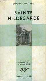 Sainte Hildegarde. Collection Catholique. - Couverture - Format classique