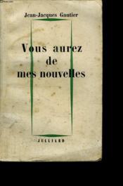 Vous Aurez De Mes Nouvelles. - Couverture - Format classique