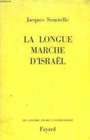 La Longue Marche D'Israel. - Couverture - Format classique
