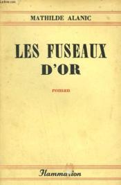 Les Fuseaux D'Or. - Couverture - Format classique