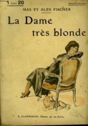 La Dame Tres Blonde. Collection : Select Collection N° 70 - Couverture - Format classique