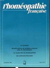L HOMEOPATHIE FRANCAISE Tome 72 n°1 1984 : La scoliose, modifications du schéma corporel chez le rhumatisant, la recherche en homéopathie, les aphtoses buccales. - Couverture - Format classique