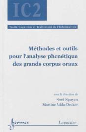 Methodes Et Outils Pour L'Analyse Phonetique Des Grands Corpus Oraux - Couverture - Format classique