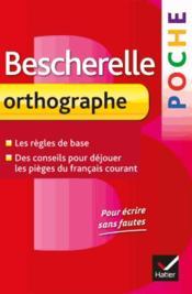 Bescherelle ; orthographe - Couverture - Format classique