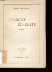 L'Insigne Ecarlate - Couverture - Format classique