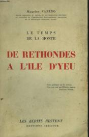 Le Temps De La Honte. De Rethondes A L'Ile D'Yeu. - Couverture - Format classique