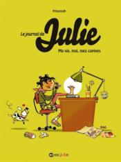 Le journal de Julie t.1 ; ma vie, moi, mes copines - Couverture - Format classique