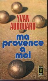 Ma Provence A Moi - Couverture - Format classique