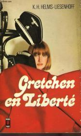 Gretchen En Liberte - Couverture - Format classique