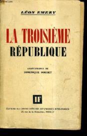 La Troisieme Republique. - Couverture - Format classique