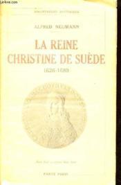 La Reine Christine De Suede (1626-1689) - Couverture - Format classique