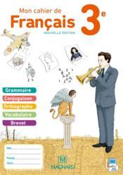 Mon Cahier De Francais 3eme Livre De