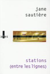 Stations (entre les lignes) - Couverture - Format classique