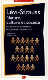 Nature, culture et société ; les structures élémentaires de la parenté, chapitres I et II - Couverture - Format classique