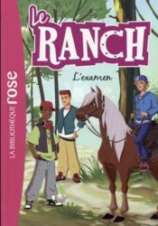 Le ranch T.15 ; l'examen - Couverture - Format classique