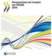 Perspectives de l'emploi de l'OCDE 2015 - Couverture - Format classique
