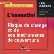 L'essentiel du risque de change et de ses instruments de couverture - Couverture - Format classique