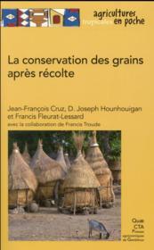 La conservation des grains après récolte - Couverture - Format classique