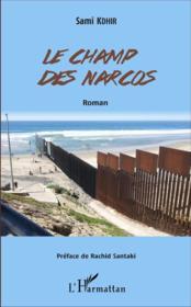 Le champ des narcos - Couverture - Format classique