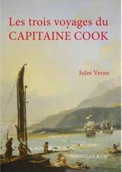 Les trois voyages du capitaine cook - verne jules - Couverture - Format classique