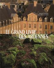Le grand livre des Ardennes - Couverture - Format classique