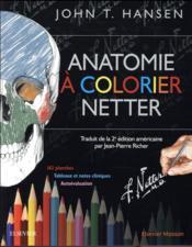Anatomie à colorier Netter - Couverture - Format classique