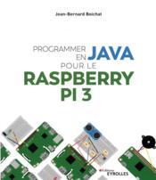 Programmer en java pour le raspberry pi 3 - Couverture - Format classique