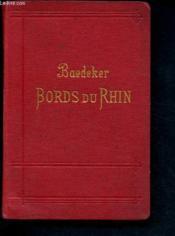 Les bords du Rhin de la frontière suisse à la frontière de Hollande - Manuel du voyageur - Couverture - Format classique