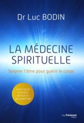 La médecine spirituelle - Couverture - Format classique