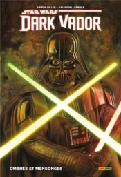 Star Wars - Dark Vador T.1 ; ombres et mensonges - Couverture - Format classique