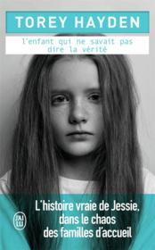 L'enfant qui ne savait pas dire la vérité - Couverture - Format classique