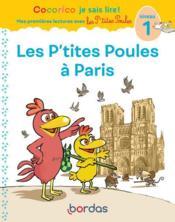 Premières lectures avec les p'tites poules ; les p'tites poules à Paris ; niveau 1 (édition 2020) - Couverture - Format classique