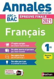 Annales ABC du bac ; sujets & corrigés ; français ; 1re (édition 2020) - Couverture - Format classique