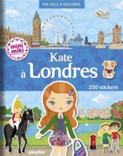 Ma ville à décorer ; Kate à Londres - Couverture - Format classique