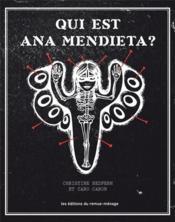 Qui est Ana Mendieta ? - Couverture - Format classique