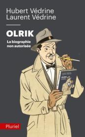 Olrik, la biographie non autorisée - Couverture - Format classique