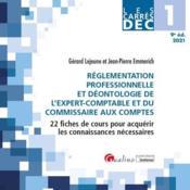 DEC 1 ; réglementation professionnelle et déontologie de l'expert-comptable et du commissaire aux comptes (édition 2021) - Couverture - Format classique