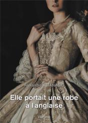 Elle portait une robe à l'anglaise - Couverture - Format classique