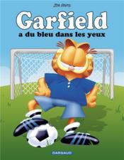 Garfield T.71 ; Garfield a du bleu dans les yeux ! - Couverture - Format classique