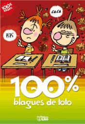 Les blagues de Toto ; 100 % blagues - Couverture - Format classique